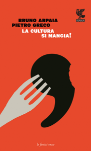 Arpaia-Greco_La-cultura-si-mangia